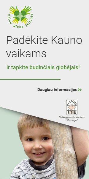 Budintys globėjai Kaune