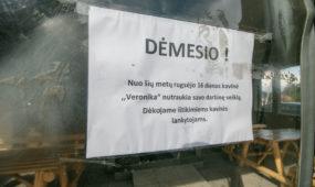 """Uždaryta kavinė """"Veronika"""""""