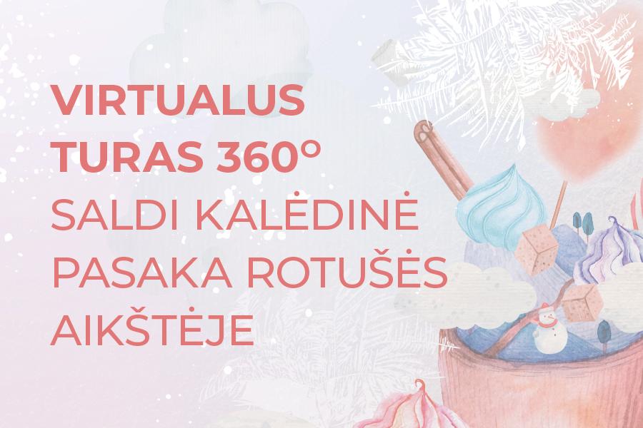 Virtualus Turas Kauno Kalėdų eglutė 2020
